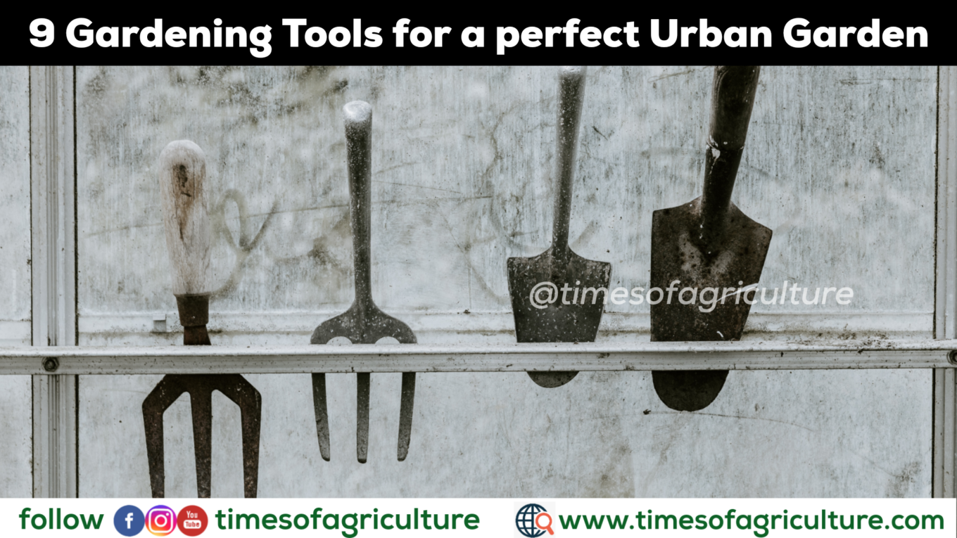 9 gardening tools Times of Agriculture
